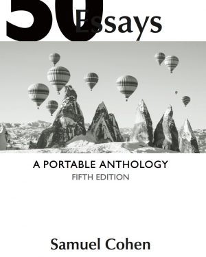 50 essays a portable anthology high school edition for the ap english language course