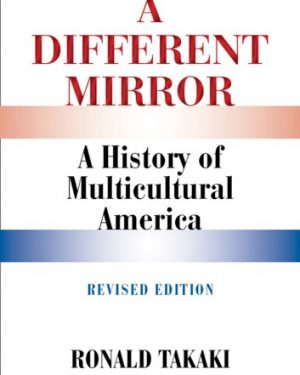 a different mirror a history of multicultural america revised edition