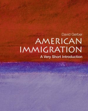american immigration a very short introduction