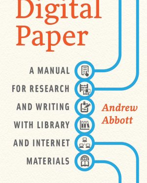 digital paper a manual for research and writing with library and internet materials