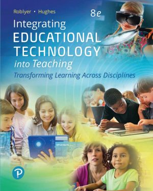 integrating educational technology into teaching 8th edition