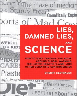 lies damned lies and science