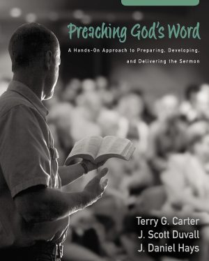 preaching god s word second edition