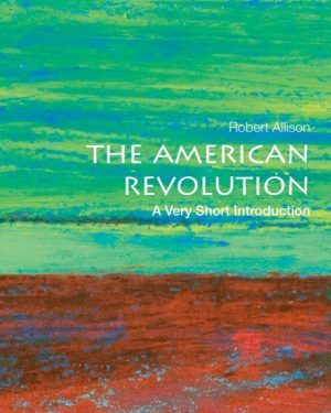 the american revolution a very short introduction