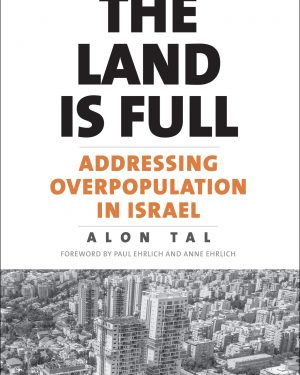the land is full addressing overpopulation in israel