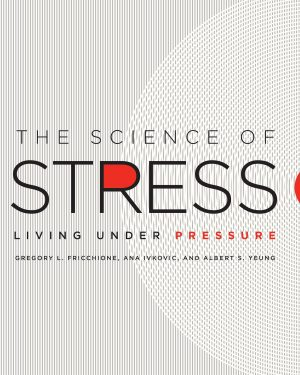 the science of stress living under pressure
