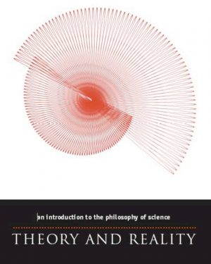 theory and reality an introduction to the philosophy of science