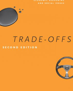 trade offs an introduction to economic reasoning and social issues second edition