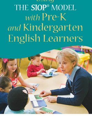 using the siopampreg model with pre k and kindergarten english learners